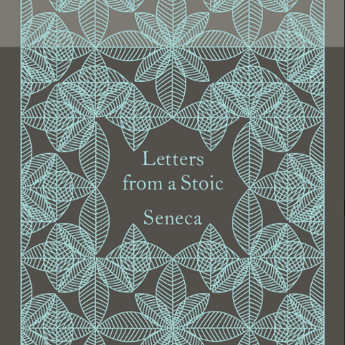 Letters from a Stoic — Seneca